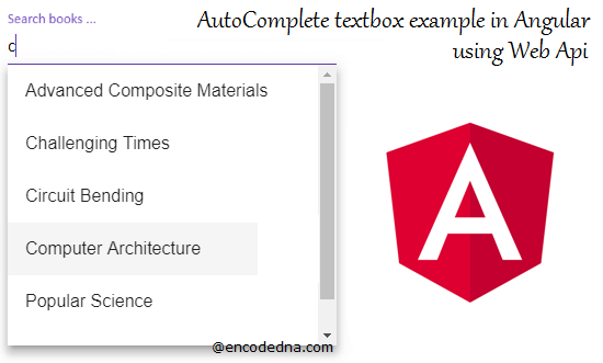 AutoComplete Textbox in Angular 6 with Dynamic Data using Web API in