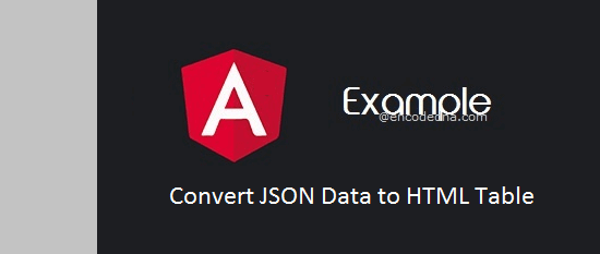 Read an External JSON file in Angular 4 and Convert Data to HTML Table