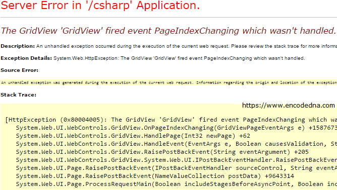 The GridView 'GridView' fired event PageIndexChanging which wasn't handled