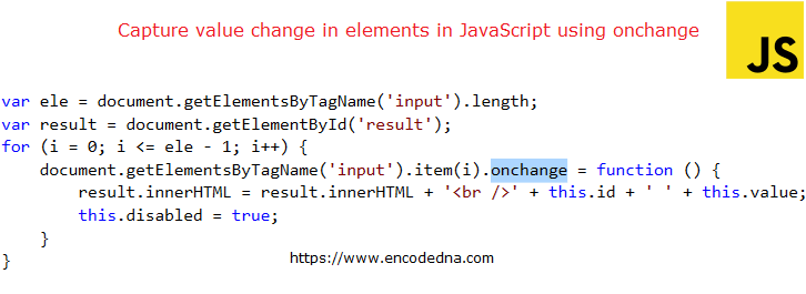 Capture value changes in elements in JavaScript using onchange attribute
